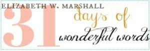 31 days of wonderful words
